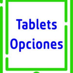 Opciones Tablet